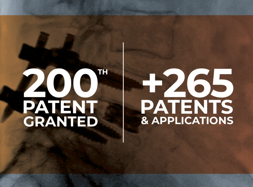 LIFE SPINE ANNOUNCES ISSUANCE OF 200TH PATENT